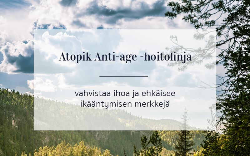 Atopik Anti-Age -hoitolinja vahvistaa ihoa ja ehkäisee ikääntymisen merkkejä.