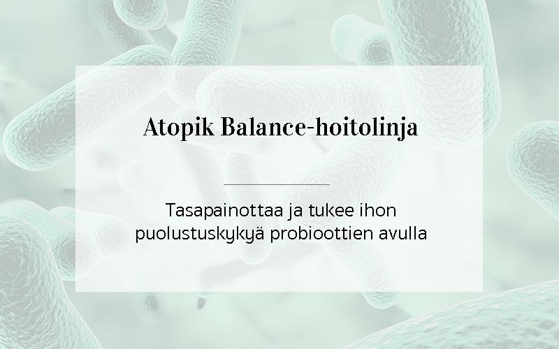 Atopik Balance Tasapainottaa ja tukee ihon puolustuskykyä probioottien avulla.